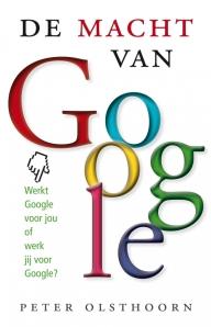 De macht van Google - Peter Olsthoorn